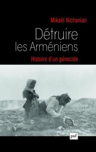 Détruire les Arméniens